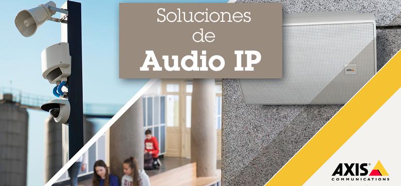Axis Soluciones de Audio IP