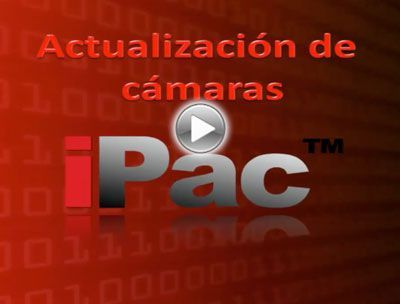 Video Tutorial Actualizacion Camaras iPac