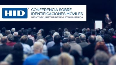 HID Global presentará conferencia sobre identificaciones móviles en High Security Printing Latinoamérica
