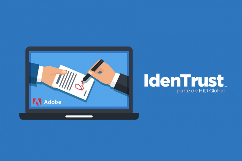 IdenTrust, los certificados digitales de HID, han sido incluidos en Adobe Approved Trust List